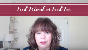 Food Friend or Food Foe