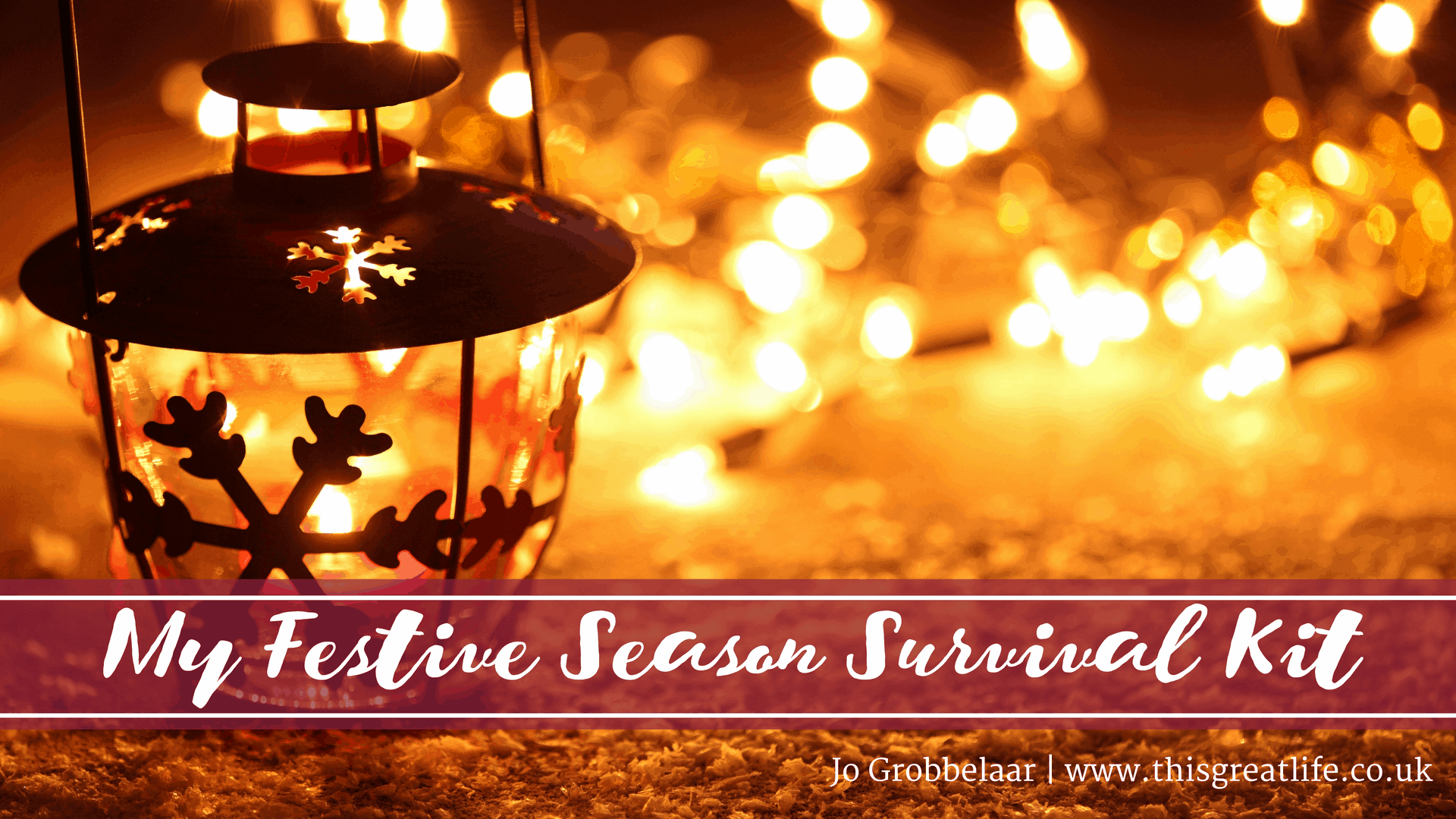 My Festive Season Survival Kit