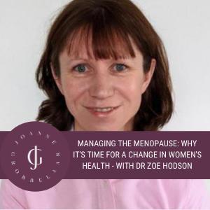 Dr. Zoe Hudson, Menopause Doctor